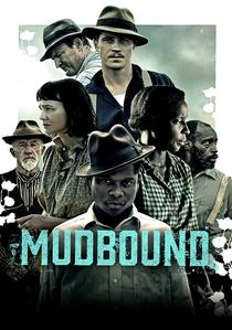 Mudbound - Lágrimas Sobre o Mississippi - Poster / Capa / Cartaz - Oficial 1