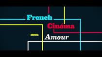 French Cinema mon amour - Poster / Capa / Cartaz - Oficial 1