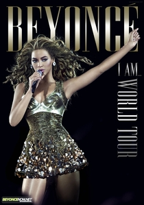 Beyoncé: I Am... World Tour - Poster / Capa / Cartaz - Oficial 1