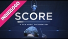 SCORE: A Film Music Documentary (OFFICIAL TRAILER) —INDIEGOGO
