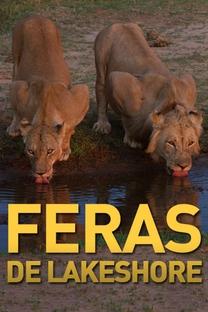Feras de Lakeshore - Poster / Capa / Cartaz - Oficial 1