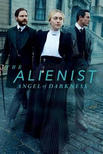 O Alienista: O Anjo das Trevas (2ª Temporada) - Poster / Capa / Cartaz - Oficial 2