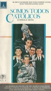 Somos Todos Católicos - Poster / Capa / Cartaz - Oficial 2