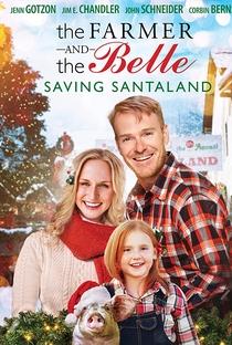 The Farmer and the Belle: Saving Santaland - Poster / Capa / Cartaz - Oficial 1