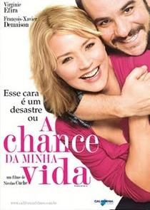 A Chance da Minha Vida - Poster / Capa / Cartaz - Oficial 2