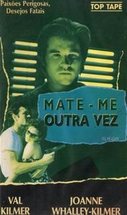 Mate-me Outra Vez - Poster / Capa / Cartaz - Oficial 2