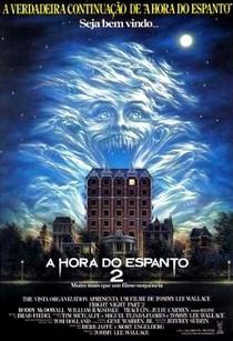 A Hora do Espanto 2 - Poster / Capa / Cartaz - Oficial 1