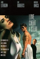 Amar, Trair & Roubar  (Love, Cheat & Steal)