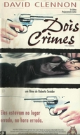 Dois Crimes (Dos Crimenes)