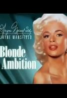 Jayne Mansfield: Blonde Ambition (Jayne Mansfield: Blonde Ambition)
