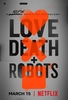 Amor, Morte e Robôs (1ª Temporada)