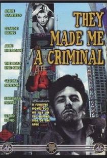 Tornaram-me um Criminoso - Poster / Capa / Cartaz - Oficial 2