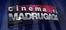 Cinema na Madrugada (Cinema na Madrugada)