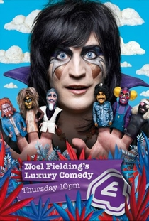Noel Fielding's Luxury Comedy - Poster / Capa / Cartaz - Oficial 1