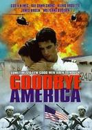 Goodbye America (Goodbye America)