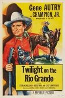 Conflitos nas Fronteiras (Twilight on the Rio Grande)