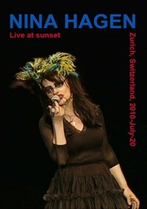 Nina Hagen - Live At Sunset, Zurich, Switzerland, 2010-07-20 - Poster / Capa / Cartaz - Oficial 1