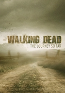 The Walking Dead: A História Até Aqui (The Walking Dead: The Journey So Far)