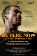 A História de Andy Whitfield (Be Here Now: The Andy Whitfield Story)