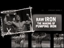 Raw Iron - Making of Pumping Iron - Poster / Capa / Cartaz - Oficial 1