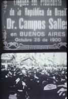 Llegada del Presidente de la República de Brasil Dr. Campos Salles en Buenos Aires