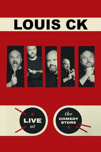 Louis CK: Live at The Comedy Store - Poster / Capa / Cartaz - Oficial 1