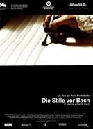 O Silêncio Antes De Bach (Die Stille vor Bach)