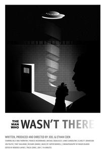 O Homem Que Não Estava Lá - Poster / Capa / Cartaz - Oficial 6