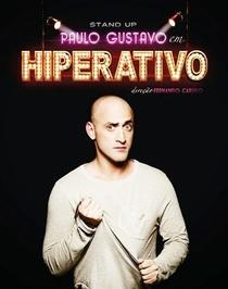 Paulo Gustavo - Hiperativo - Poster / Capa / Cartaz - Oficial 1