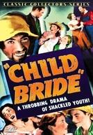 Child Bride (Child Bride)