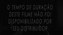 O Tempo de Duração Deste Filme Não Foi Disponibilizado Por Seu Distribuidor - Poster / Capa / Cartaz - Oficial 1