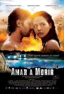 Amar a morir - Poster / Capa / Cartaz - Oficial 1
