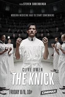 The Knick (1ª Temporada) - Poster / Capa / Cartaz - Oficial 1