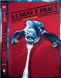 A Carne é Fraca - Poster / Capa / Cartaz - Oficial 1
