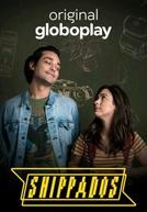 Shippados (1ª Temporada)
