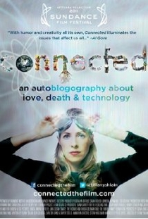 Connected - An Autoblogography About Love, Death & Technology - Poster / Capa / Cartaz - Oficial 1
