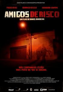 Amigos de Risco - Poster / Capa / Cartaz - Oficial 1