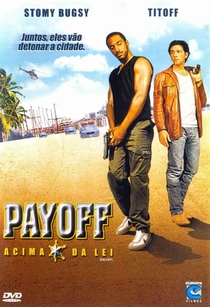 Payoff - Acima da Lei - Poster / Capa / Cartaz - Oficial 1