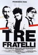Três Irmãos (Tre Fratelli)