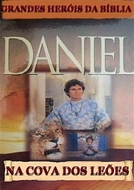 Daniel na Cova dos Leões (Daniel in the Lions' Den - Greatest Heroes of the Bible)