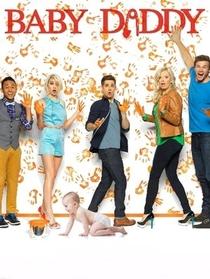 Baby Daddy (4ª Temporada) - Poster / Capa / Cartaz - Oficial 1