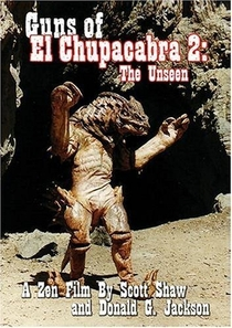 Guns of El Chupacabra II: The Unseen - Poster / Capa / Cartaz - Oficial 1