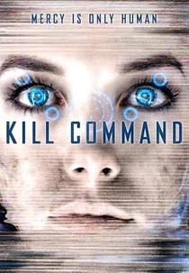 Comando Kill - Poster / Capa / Cartaz - Oficial 2