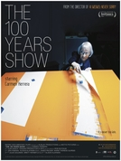 The 100 Years Show (The 100 Years Show)