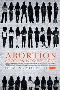Abortion: Stories Women Tell - Poster / Capa / Cartaz - Oficial 1