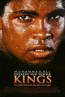 Quando Éramos Reis - Poster / Capa / Cartaz - Oficial 2