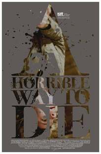 A Horrible Way To Die - Poster / Capa / Cartaz - Oficial 1