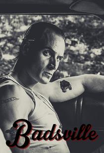 Badsville - Poster / Capa / Cartaz - Oficial 2