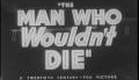 MAN WHO WOULDN'T DIE TRAILER 1942 MICHAEL SHAYNE