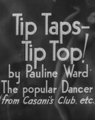 Tip Taps – Tip Top! (Tip Taps – Tip Top!)